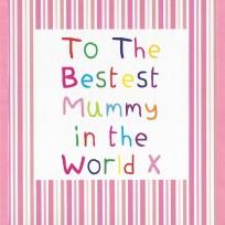Bestest Mummy (CR11)