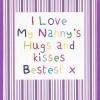 Nanny's Hugs and Kisses (CR26)
