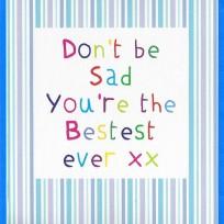 Don't Be Sad (CR34)