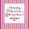 Happy Valentines gorgeous (CR236)