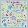 Watercolour Sorry Your Leaving (W09)