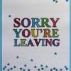 Sorry You're Leaving (V18)