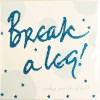 Break A Leg! (G18)
