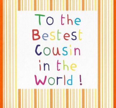 Bestest Cousin (CR14)