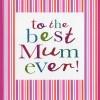 Best Mum ever (CR244)