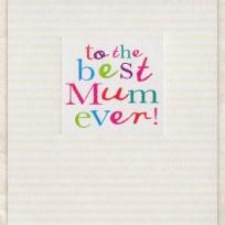 Best Mum Ever (D238)